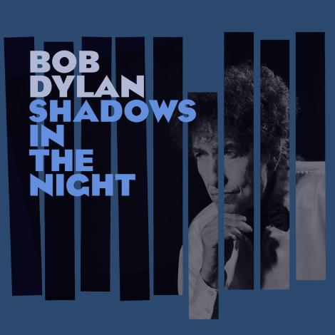 BobDylan-ShadowsInTheNight.jpg