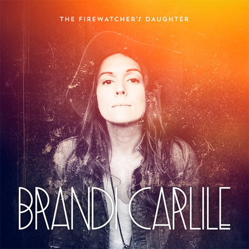BrandiCarlile-FirewatchersDaughter.jpg