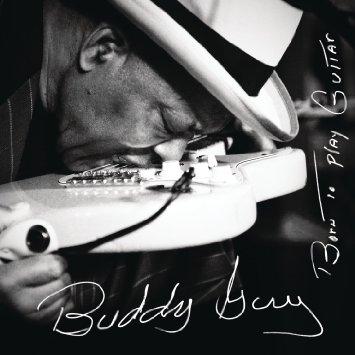 BuddyGuy-BornToPlayGuitar.jpg