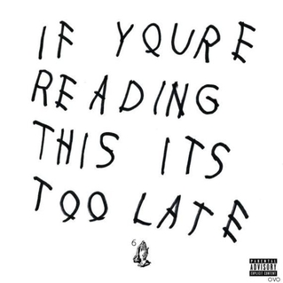 Drake-IfYoureReadingThis.jpg