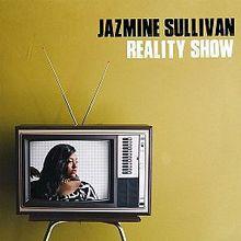 JazmineSullivan-RealityShow.jpg