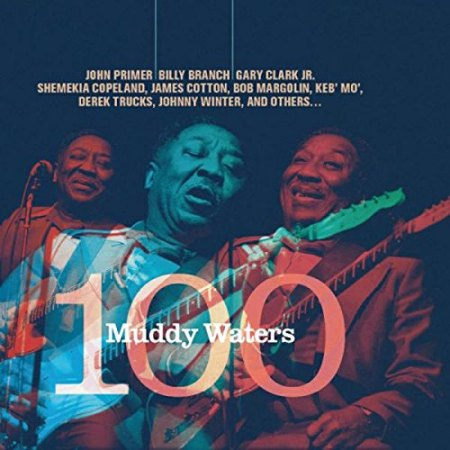 JohnPrimer-MuddyWaters100.jpg