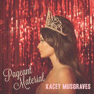KaceyMusgraves-PageantMaterial.jpg