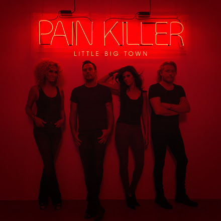 LittleBigTown-PainKiller.jpg