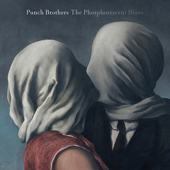 Punch-Brothers-The-Phosphorescent-Blues.jpg