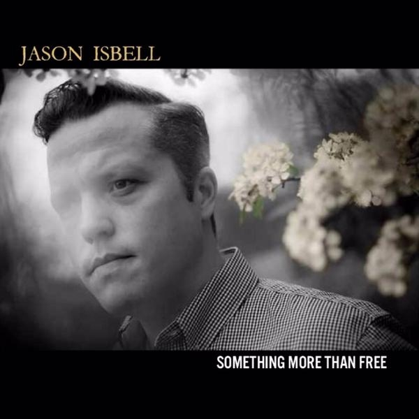 jason-isbell-something-more-than-free.jpg