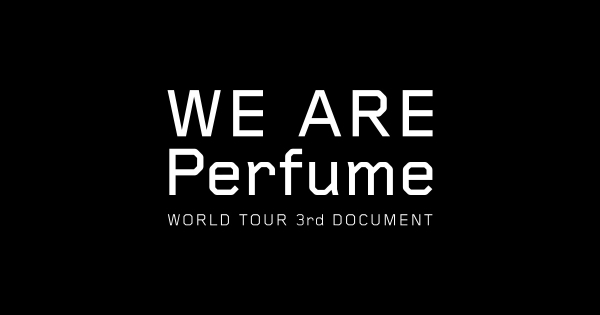 WE_ARE_Perfume