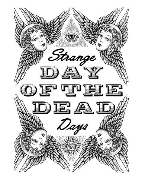 DAY OF THE DEAD STRANGE DAYS