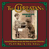 Playing in the Hall / Charlatans