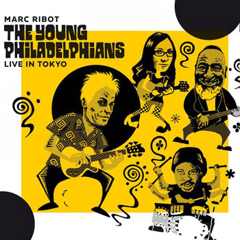 Lve In Tokyo / Marc Ribot & The Young Philadelphians