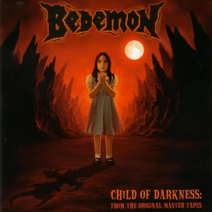BEDEMON『Child Of Darkness』