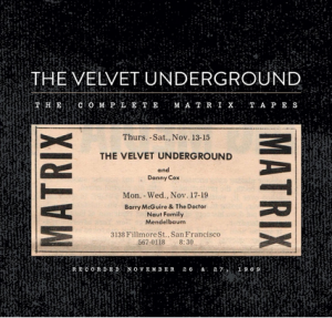 VELVET UNDERGROUND『The Complete Matrix Tapes』