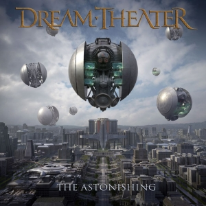 DREAM THEATER『The Astonishing』
