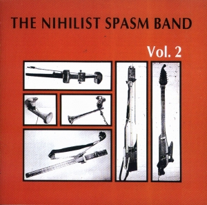 NIHILIST SPASM BAND『Vol2』