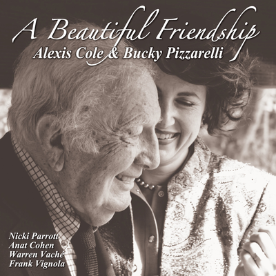 A Beautiful Friendship Alexis Cole Bucky Pizzarelli
