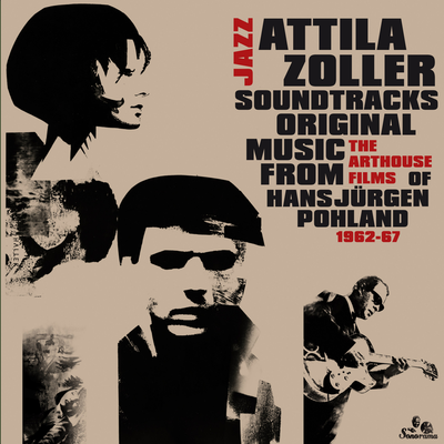 Jazz Soundtracks Attila Zoller