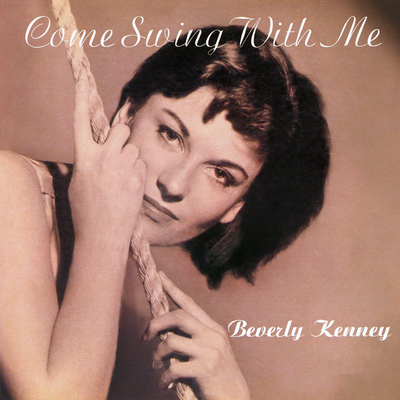 Come Swing With Me Beverly Kenney