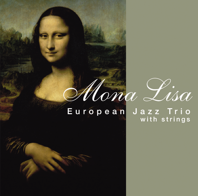 Mona Lisa European Jazz Trio