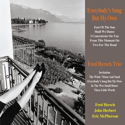 Everybody's Song But My Own Fred Hersch Trio