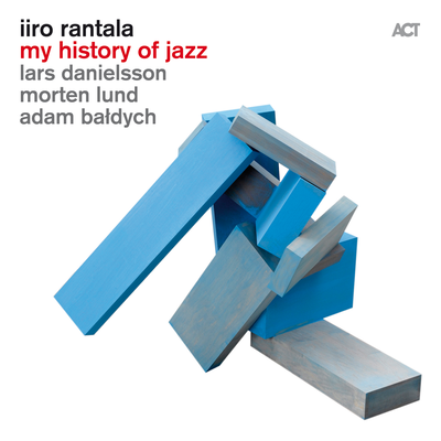 My History Of Jazz Iiro Rantala