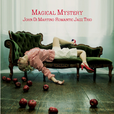 Magical Mystery John Di Martino Romantic Jazz Trio