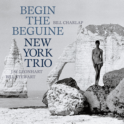 Begin The Beguine New York Trio