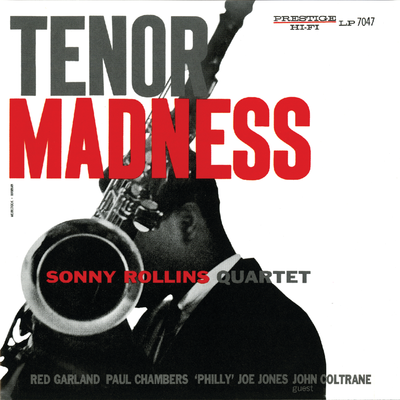 Tenor Madness Sonny Rollins