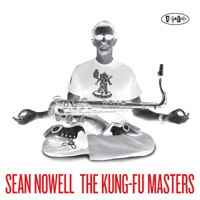 The Kung-Fu Masters Sean Nowell