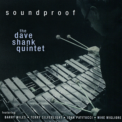 Soundproof The Dave Shank Quintet