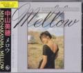 Mellow/中山美穂