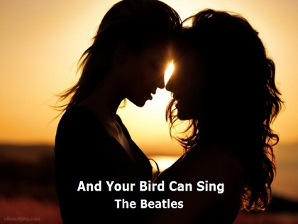 And Your Bird Can Sing - The Beatles