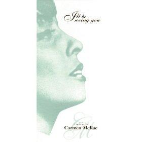 Carmen McRae(We'll Be Together Again)