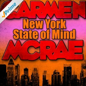 Carmen McRae(New York State of Mind)