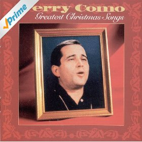 Perry Como(Santa Claus Is Comin' to Town)