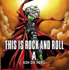 ASH DA HIRO this is rock and roll