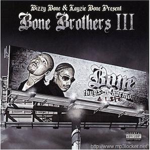 BONE BROTHERS「BONE BROTHERS III