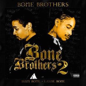 BONE BROTHERS「BONE BROTHERS 2」