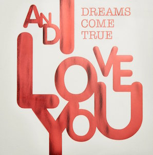 DREAMS COME TRUE「AND I LOVE YOU」