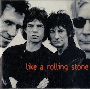 THE ROLLING STONES「LIKE A ROLLING STONE」