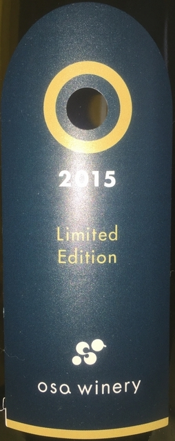 O-Limited Edition Osa Winery 2015 part1