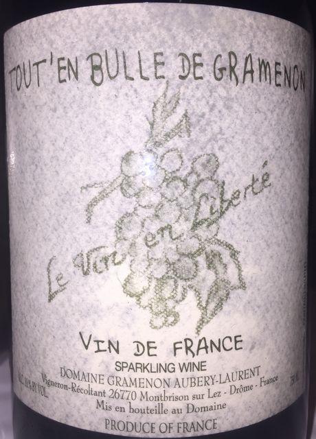 ToutEn Bulle De Gramenon Le Vin en Liberte Sparkling Wine Domaine Gramenon