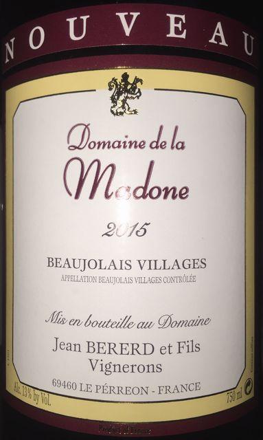 Beaujolais Villages Nouveau Domaine de la Madone 2015