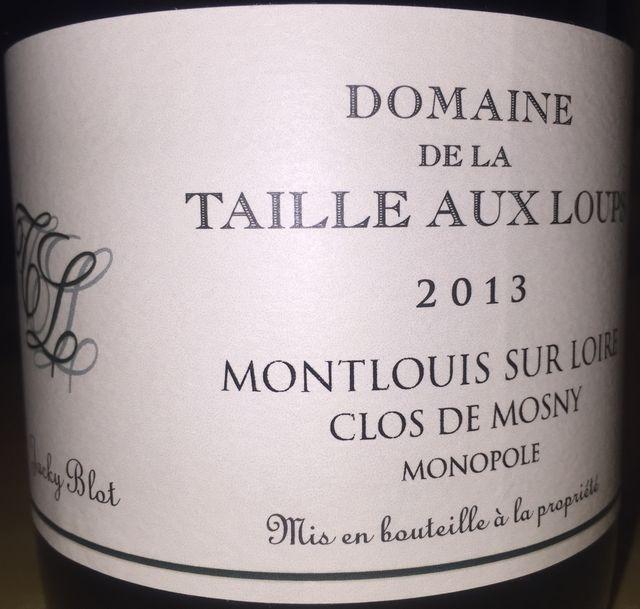 Montlouis Sur Loir Clos de Mosny monopole Domaine de la Taille aux Loups 2013