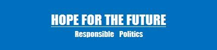 『未来への希望 -責任ある政治-』