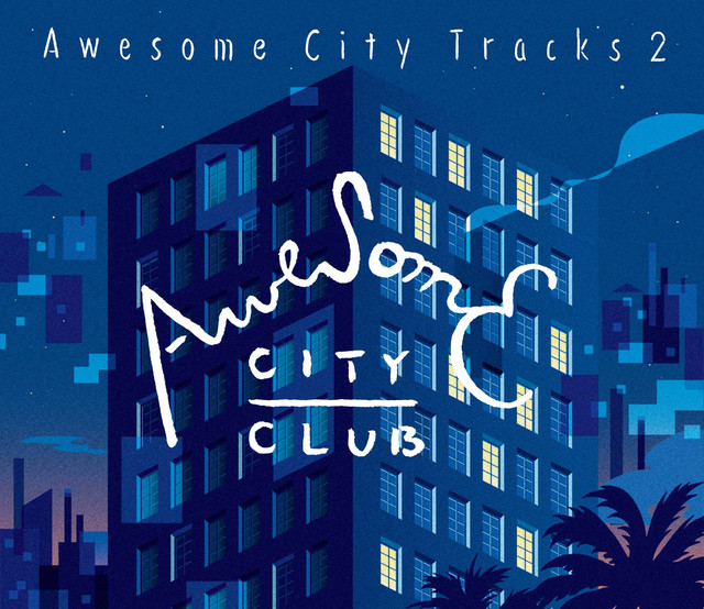 Awesome City Club Awesome City Tracks 2
