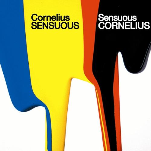 Cornelius SENSUOUS