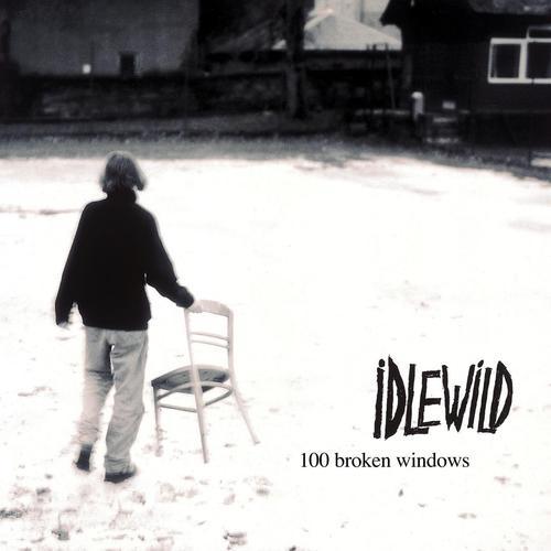 Idlewild 100 Broken Windows
