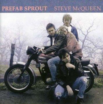 Prefab Sprout Steve McQueen