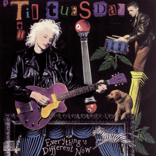 Til Tuesday Everythings Different Now