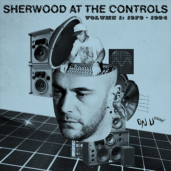 Sherwood At The Controls_Vol 1 1979-1984